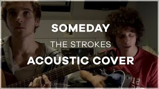 Someday - Acoustic cover and singing  (The Strokes)