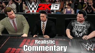 WWE 2K18 | Realistic Commentary (Concept)