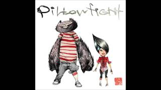 Pillowfight - Get Your Sh*t Together