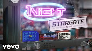 Stargate - 1Night (Audio) ft. PARTYNEXTDOOR, 21 Savage, Murda Beatz