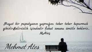 Mehmet Ateş - Kifayet  (Sözleriyle)