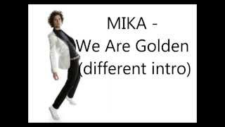 MIKA - We Are Golden (Acoustic with lyrics) HD