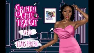 Skinny Girl In Transit S4E10 : Liars Perish width=