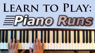 Learn to Play: Fast Piano Runs (Fills) width=