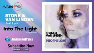STONE Van Linden Ft. Lyck - Into The Light (2013)
