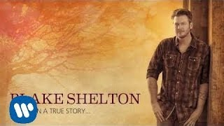 Blake Shelton - Do You Remember (Official Audio)