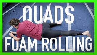 How to Foam Roll Your Quads Muscles [Ep12]