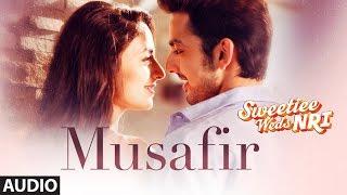 Atif Aslam: Musafir Audio   Sweetiee Weds NRI   Himansh Kohli,Zoya Afroz   Palak  & Palash Muchhal width=