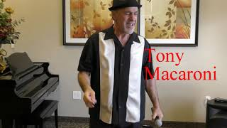 Tony  Macaroni  Old Time Rock and Roll