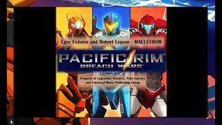 Egor Fedotov and Robert Lepsoe - Maelstrom | OST Pacific Rim: Breach Wars