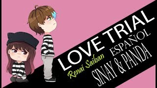 Renai Saiban「Love Trial」Fandub Español Latino【SINAY & PANDA-CHAN】