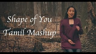 Shape of You Tamil Mashup (Lefanta Music Cover)