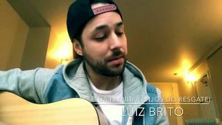 Tua Família - Luiz Brito (Cover Anjos do Resgate)