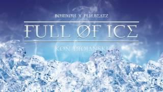 BØЯIXØИ X PLИ.BE∆TZ - FULL ØF ICE