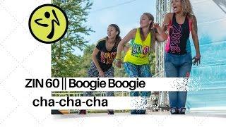 ZUMBA® FITNESS || ZIN 60 || Boogie Boogie (cha-cha-cha)