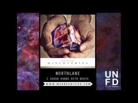 northlane-i-shook-hands-with-death-unfd
