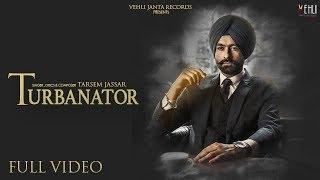 Turbanator - Tarsem Jassar (Official Video) Sukhe | Latest Punjabi Songs 2018 | Vehli Janta Records width=