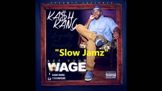 """Slow Jamz"" by Ka$h Kang!"