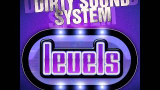 Dirty Sound System - Levels (Red D3vils Remix Edit)