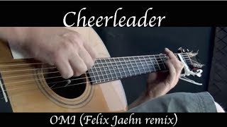 OMI - Cheerleader (Felix Jaehn remix) - Fingerstyle Guitar