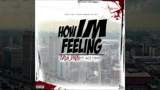 "Sada Baby Ft. Ace Cino - ' How Im Feeling"""