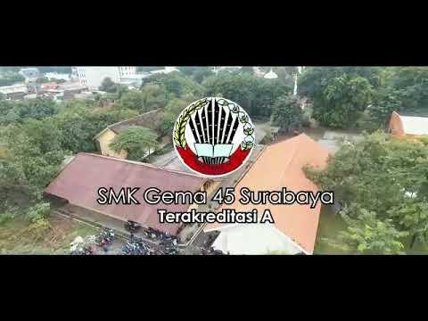 PROFIL SMK GEMA 45 SURABAYA