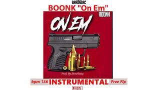 """BOONK """"On Em"""" Instrumental (Free remake flp)"""