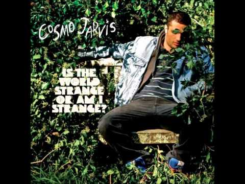 cosmo-jarvis-is-the-world-strange-or-am-i-strange-thebluemelon