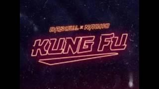 Dasoul Ft Nacho - Kung Fu