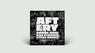 Sokół, Kosi, Ras, Stasiak - Aftery (Mr Krime Remix) (audio)