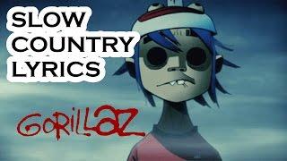 Gorillaz - Slow Country (Lyric Video)