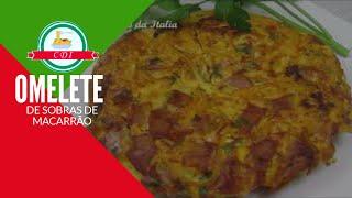 Omelete / Fritada de sobras de macarrão | Receita fácil e rápida - Culinaria direto da Italia