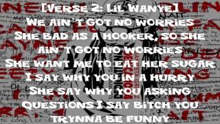 No Worries - Lil Wayne Ft Detail (Lyrics)