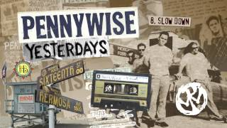 """Pennywise - """"Slow Down"""" (Full Album Stream)"""