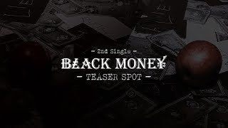 モンストロ 2nd Single『BLACK MONEY』試聴SPOT