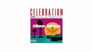 Game feat. Chris Brown, Tyga, Wiz Khalifa, & Lil Wayne Celebration (Instrumental) (Prod. By Sap)