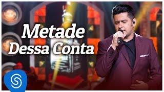 """Léo Magalhães - Metade Dessa Conta - """"DVD De Bar em Bar"""" [Vídeo Oficial]"""