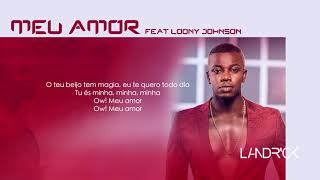 Landrick - Meu Amor Ft Loony Johnson (2018)