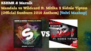 KSHMR & Marnik - Mandala vs Wildcard (Official Sunburn 2016 Anthem) [Volvi Mashup]