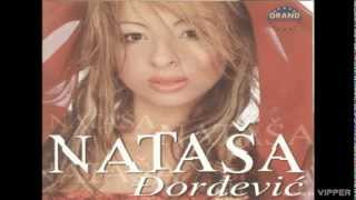 Natasa Djordjevic - Da umrem od tuge - (Audio 2002)