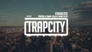 Türküm & Tommy Scala & Dario Altay - Eradicate