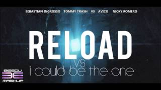 Sebastian Ingrosso vs Avicii & Nicky Romero - Reload vs I Could Be The One (bigedu MashUp)