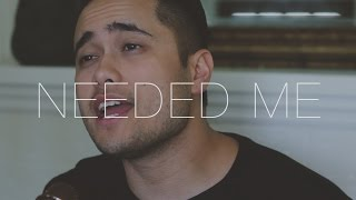 Needed Me - Rihanna (Cover by Travis Atreo)