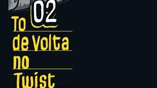 ConeCrewDiretoria - To de Volta no Twist (Audio+Letra)