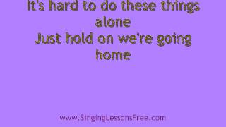 Drake -  Hold On We're Going Home, Lyrics