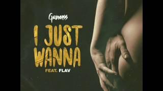 Grimass feat. Flav-I Just Wanna