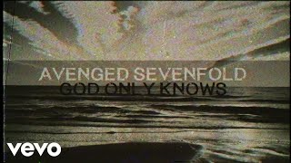 Avenged Sevenfold - God Only Knows