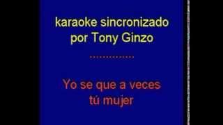 A Veces Tu a Veces Yo   Julio Iglesias   karaoke   Tony Ginzo