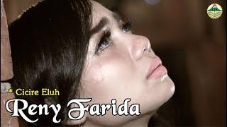 Cicire Eluh - Reny Farida