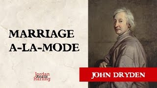 Marriage a-la-Mode - John Dryden poem reading | Jordan Harling Reads